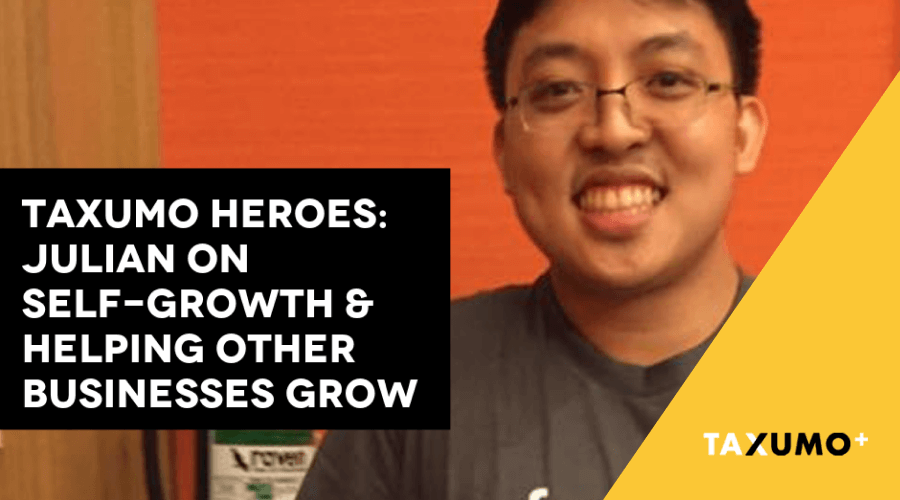 Taxumo Heroes: Julian on Self-Growth and Helping Other Businesses Grow