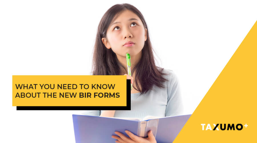What You Need to Know About The New BIR Forms in 2019